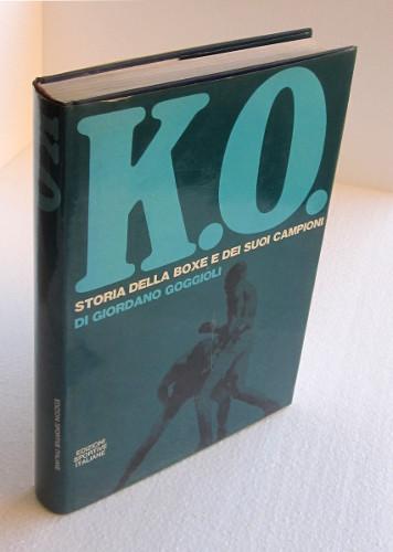 K.O. STORIA DELLA BOXE E DEI SUOI CAMPIONI